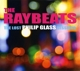 Glass,Philip :The Raybeats-The lost Philip Glass Sessions