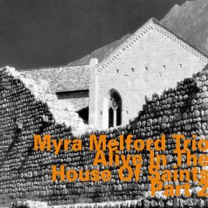 Melford,Myra Trio