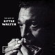 Little Walter :Best Of Little Walter
