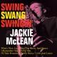 McLean,Jackie :Swing Swang Swingin'