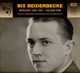 Beiderbecke,Bix :Bixology 1924 To 1927