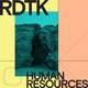 RDTK (Ricardo Donoso & T.K.) :Human Resources (Col.Vinyl)