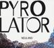 Pyrolator :Neuland
