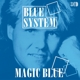 Blue System :Magic Blue
