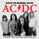 AC/DC :Back To School Days