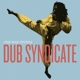 Dub Syndicate :One Way System (Gatefold 2LP+MP3)