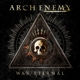 Arch Enemy :War Eternal