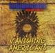 Indigenous Featuring Nanji,Mato :Vanishing Americans