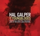 Galper,Hal & The Youngbloods :Live At The Cota Jazz Festival