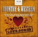 Cash/Snow/Robbins/Young/Gibson/Foley/+ :Country & Western-200 Greatest Love Songs