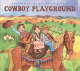 Putumayo Kids Presents/Various :Cowboy Playground