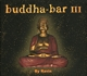 Buddha Bar Presents/Various :Buddha-Bar III