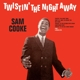 Cooke,Sam :Twistin' The Night Away