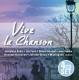 Baker/Becaud/Sablon/Brassens/Greco/Rossi/+ :Vive la Chanson