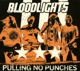 Bloodlights :Pulling No Punches