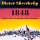 Süverkrüp,Dieter :1848,Lieder der deutschen Revolution