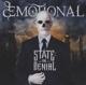 dEMOTIONAL :State: In Denial