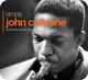 Coltrane,John :Simply John Coltrane (3CD Tin)