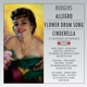 The Broadway Orchestra & Chorus/The CBS Orchestra :Allegro/Flower Drum Song/Cinderella