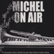 Various :Michel On Air