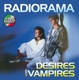 Radiorama :Desires And Vampires