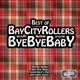 Bay City Rollers :Bye Bye Baby-Best Of