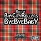 Bay City Rollers :Bye Bye Baby-Best Of