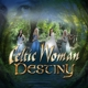 Celtic Woman :Destiny