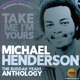 Henderson,Michael :Take Me I'm Yours-Buddah Years Anthology (2CD)