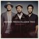 Freischlader,Henrik Trio :Openness