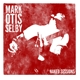 Selby,Mark :Mark Otis Selby-Naked Sessions