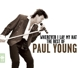 Young,Paul :Wherever I Lay My Hat