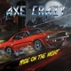 Axe Crazy :Ride On The Night