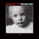 Psychic TV :Pagan Day