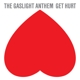 Gaslight Anthem,The :Get Hurt