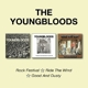 Youngbloods,The :Rock Festival/Ride The Wind/Good And Dusty