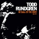 Rundgren,Todd :All Sides Of The Roxy