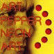 Pepper,Art :Neon Art:Volume One
