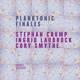 Crump,Stephan/Laubrock,I./Smythe,C. :Planktonic Finales