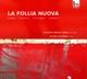 Jorge,Antonio Garcia/Gournel,Alexis :La Follia Nuova