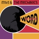 Mike+The Mechanics :Word of Mouth