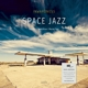 Inwardness :Space Jazz (180 Gramm Vinyl)