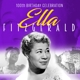 Fitzgerald,Ella :100th Birthday Celebration