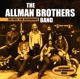 Allman Brothers Band,The :The First Live Recordings