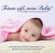 Mozart,Wolfgang Amadeus :Träum süß,mein Baby!Klassik zum Einschlafen Vol.3