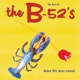 B-52's,The :Dance This Mess Around (Best Of)