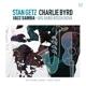 Getz,Stan & Byrd,Charlie :Jazz Samba & Big Band Bossa Nova