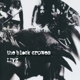 Black Crowes,The :Live