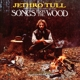 Jethro Tull :Songs From The Wood (40th Anniversary Edition)