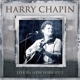 Chapin,Harry :Live New York 1978